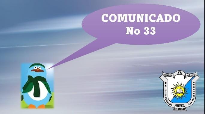 COMUNICADO No 33 y Anexos